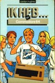 Ik heb . . . de Commodore 64